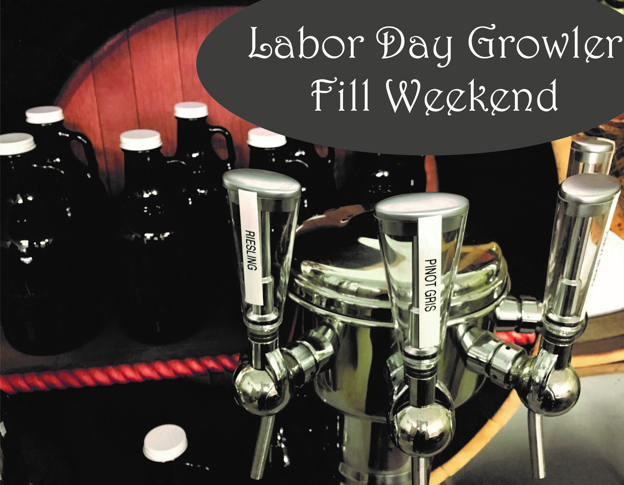 Labor Day Growler Fill Weekend Spindrift Cellars