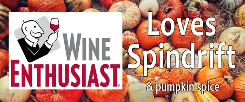 Wine Enthusiast loves Spindrift Wines